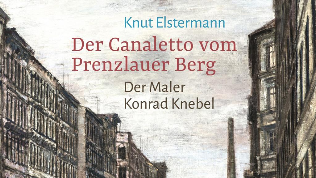 """Buchtipp: """"Der Canaletto vom Prenzlauer Berg"""""""